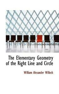 The Elementary Geometry Of The Right Line And Circle $20.21