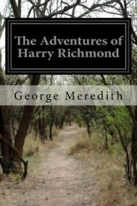 The Adventures of Harry Richmond by George Meredith 2015, Paperback