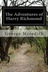 The Adventures of Harry Richmond by George Meredith 2014, Paperback