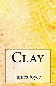 Clay by James Joyce 2014, Paperback
