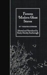 Famous Modern Ghost Stories $12.45