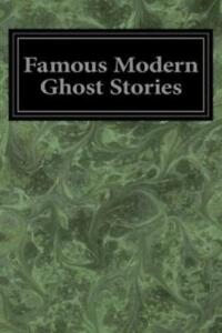 Famous Modern Ghost Stories $9.71