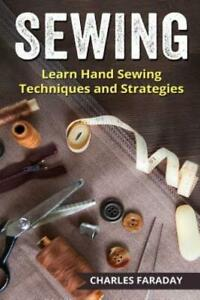 Sewing: Learn Hand Sewing Techniques And Strategies $11.29