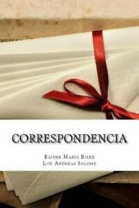 Correspondencia by Lou Andreas Salomé and Rainer Maria Rilke 2016, Paperback
