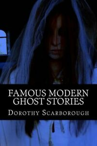 Famous Modern Ghost Stories $14.18