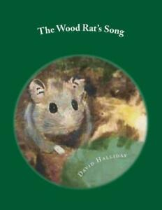 The Wood Rat#x27;s Song
