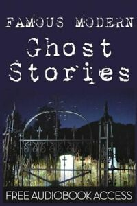 Famous Modern Ghost Stories $19.58