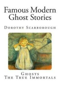 Famous Modern Ghost Stories $16.08