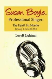 Susan Boyle Professional Singer: The Eighth Six Months $19.98