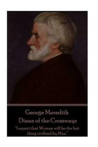 George Meredith the Adventures of Harry Richmond : A Witty Woman Is a...
