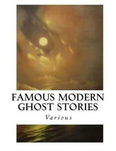 Famous Modern Ghost Stories $14.13