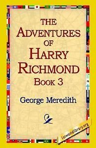 The Adventures of Harry Richmond Bk. 3 by George Meredith 2005, Paperback