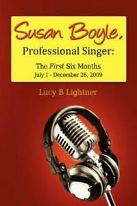 Susan Boyle Professional Singer: The First Six Months $19.98