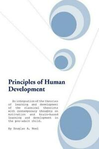 Principles of Human Development : An Integration of the Theories of Learning...