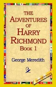 The Adventures of Harry Richmond Bk. 1 by George Meredith 2005, Paperback