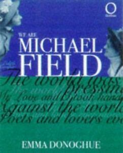 We Are Michael Field Outlines