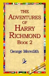 The Adventures of Harry Richmond Bk. 2 by George Meredith 2005, Paperback