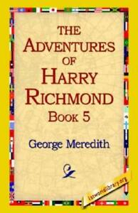 The Adventures of Harry Richmond by George Meredith 2005, Paperback