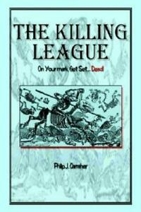 The Killing League: On Your Mark Get Set Dead $18.02