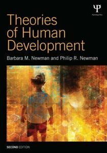 Theories of Human Development by Philip R. Newman and Barbara M. Newman...