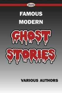 Famous Modern Ghost Stories $11.76