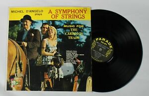 Michel D'Angelo And His Orchestra ‎– Plays A Symphony Of Strings, Vinyl LP, Rare