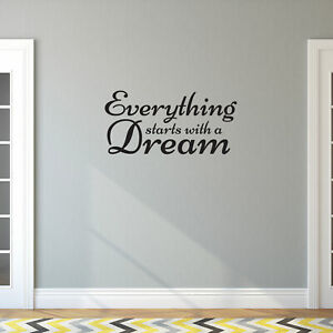 Inspirational Quote Wall Art Vinyl Decal - Everything Starts with a Dream - 14*