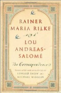 RAINER MARIA RILKE AND LOU ANDREAS SALOME: CORRESPONDENCE Hardcover BRAND NEW