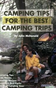CAMPING TIPS FOR BEST CAMPING TRIPS By John Mcdonald **Mint Condition**