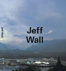 JEFF WALL CONTEMPORARY ARTISTS PHAIDON By Thierry De Duve **Excellent** $41.95