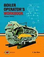 BOILER OPERATOR'S WORKBOOK By R. Dean Wilson *Excellent Condition*