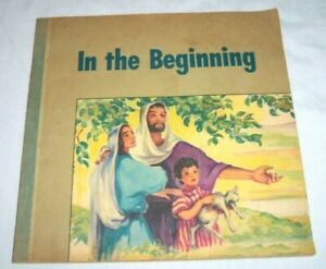 VTG 1949 Christian Faith amp; Life In the Beginning By Robbie Trent Jesus Book