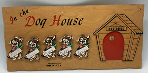 Vintage 1958 In The Dog House Wooden Plaque Sign 5 Dogs in Family USA Humorous