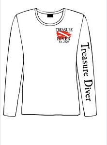 """Treasure Diver"" White Long Sleeve Dry fit Shirt $32.00"