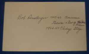 BOB RENSBERGER dec. 2007 signed autograph auto 3x5 Chicago Gear Stags1945 47