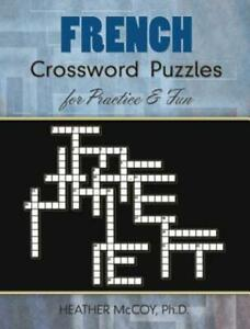 French Crossword Puzzles for Practice and Fun $8.98