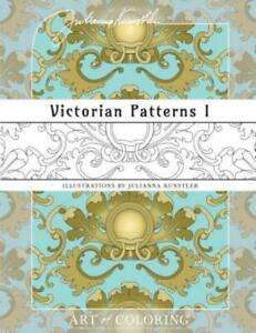 Victorian Patterns 1: Art of Coloring $11.99
