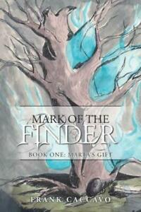 Mark of the Finder: Book One: Marta#x27;s Gift $23.81