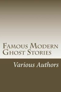 Famous Modern Ghost Stories $14.40