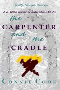 The Carpenter and the Cradle: A 6 Week Group or Individual Study