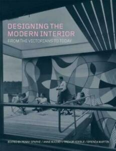 Designing the Modern Interior: From the Victorians to Today $185.32