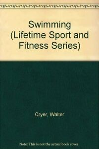 SWIMMING LIFETIME SPORT AND FITNESS SERIES By Walter Cryer **Mint Condition**