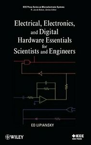 ELECTRICAL ELECTRONICS AND DIGITAL HARDWARE ESSENTIALS By Ed Lipiansky *VG* $131.75