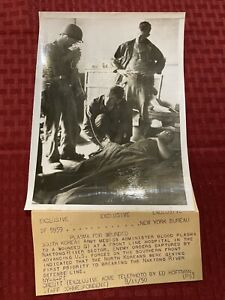 "Original Acme News Telephoto 8 11 1950 Korean War ""Plasma For Wounded"" 9x6.5"