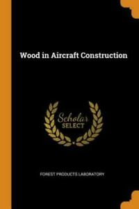 Wood In Aircraft Construction $19.35