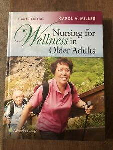 nursing for wellness in older adults 8th Ed.
