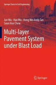 Multi Layer Pavement System Under Blast Load $145.24