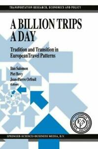 A Billion Trips A Day: Tradition And Transition In European Travel Patterns $257.47