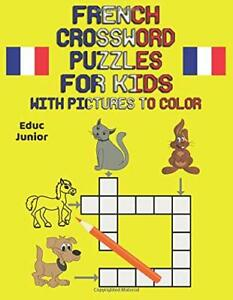FRENCH CROSSWORD PUZZLES FOR KIDS WITH PICTURES TO COLOR By Educ Junior **Mint** $32.95