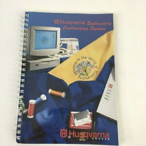 Husqvarna Viking Machine Embroidery Book Customizing System Softcover 128 Pages $11.99